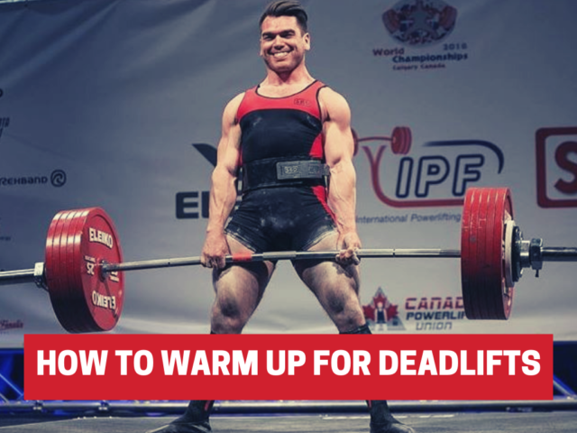 How To Warm Up For Deadlifts (4 Steps For Bigger & Safer Pulls)
