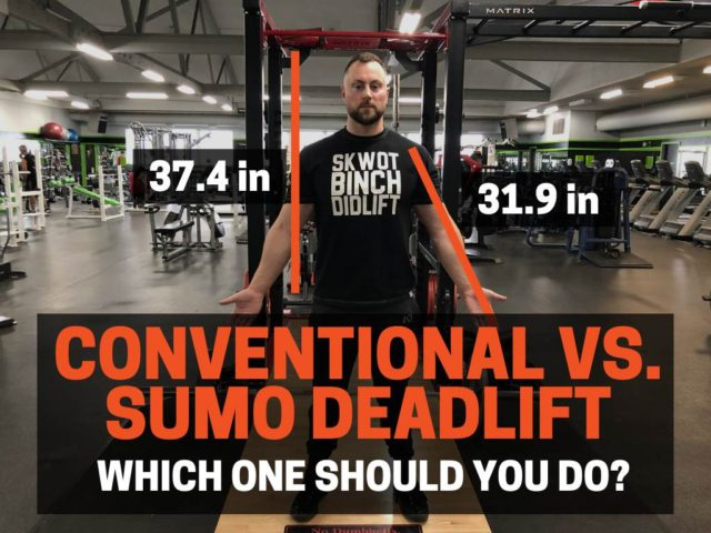 Conventional VS. Sumo Deadlift:  Which One Should You Do?