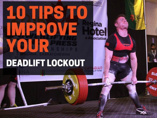 10 Tips to Improve Your Deadlift Lockout (That Actually Work)