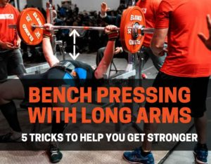 BENCH PRESS FOR TALL GUYS