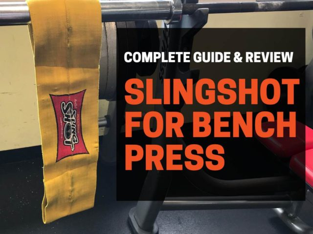 The Slingshot for Bench Press (Complete Guide & Review)