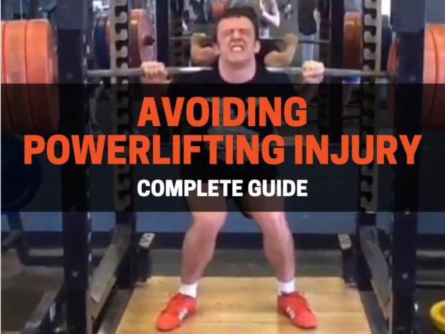 How to Avoid A Powerlifting Injury (Complete Guide)