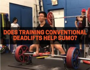 Does conventional deadlifts help sumo deadlifts