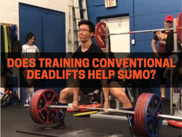 Does Doing Conventional Deadlift Help Sumo Deadlift?