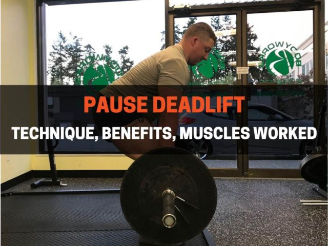 How to Pause Deadlift (Technique, Benefits, Muscles Worked)