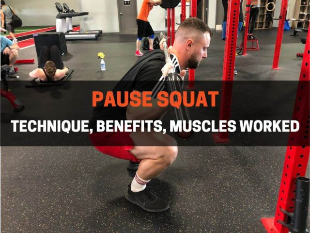How to Pause Squat (Technique, Benefits, Muscles Worked)