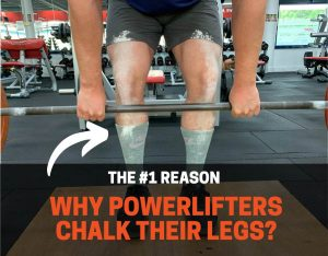 why do powerlifters chalk their legs