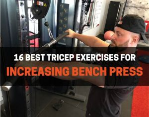 tricep exercises to increase bench press strength
