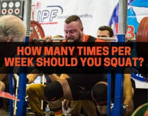 how many times per week should you squat