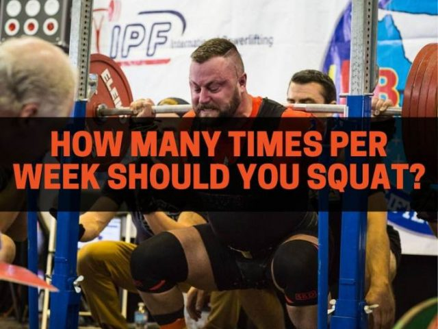 How Many Times Per Week Should You Squat?