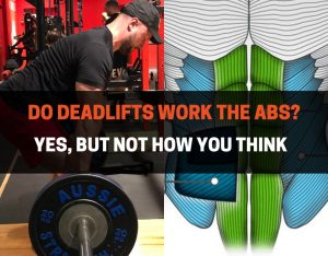 do deadlifts work the core