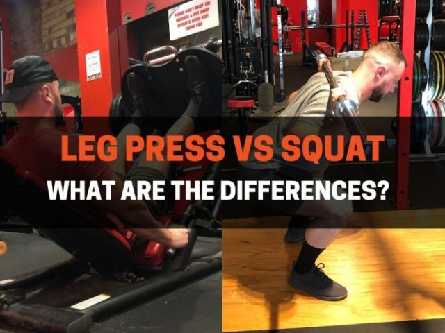 Leg Press vs Squat:  You DON'T Need To Do Both