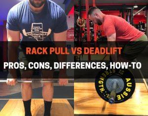 RACK PULL VS DEADLIFT