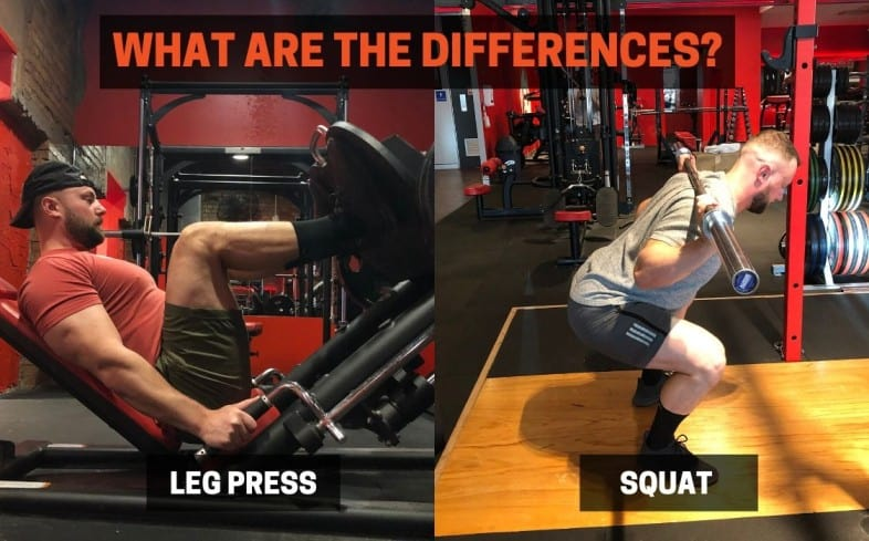 Leg press vs. squat:  what are the differences