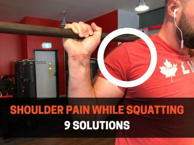 How To Fix Shoulder Pain While Squatting (9 Solutions)