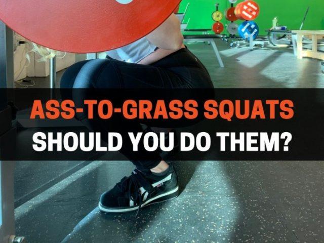 Should You Squat Ass-To-Grass? (Definitive Guide)