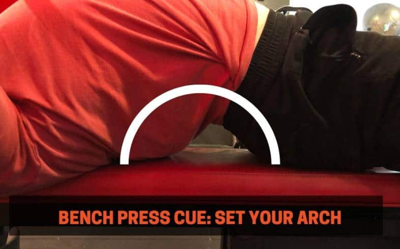 Bench press cue set your arch