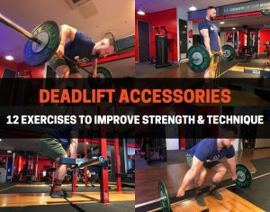 DEADLIFT ACCESSORIES TO IMPROVE STRENGTH AND TECHNIQUE