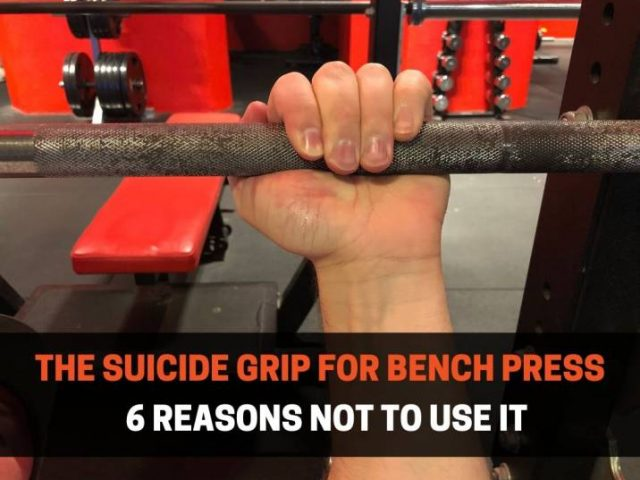6 Reasons Not To Use The Suicide Grip For Bench Press