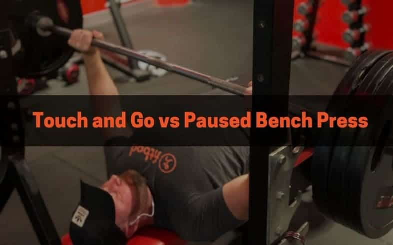 The differences between a touch and go bench press and paused bench press