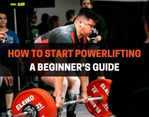 HOW TO START POWERLIFTING