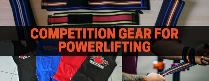 get the proper gear for powerlifting