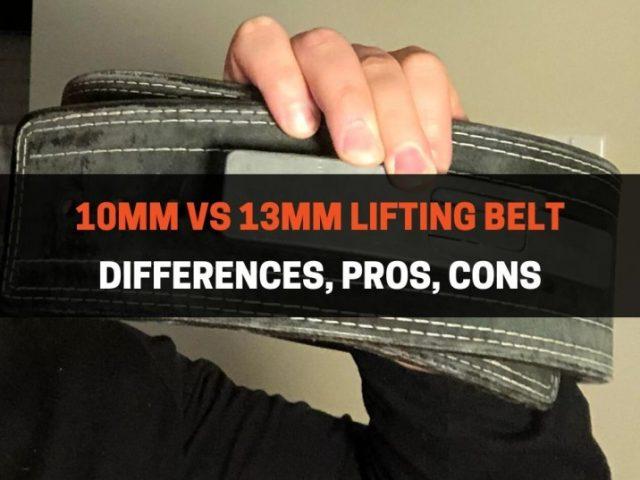 10mm vs 13mm Belt: Choosing The Best Belt For You