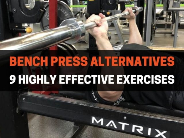 9 Highly Effective Bench Press Alternatives (With Pictures)