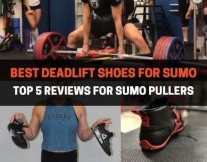 BEST DEADLIFT SHOES FOR SUMO