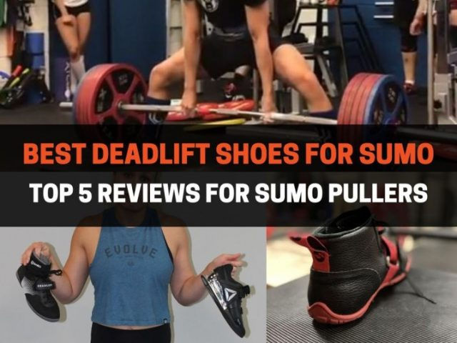 Best Deadlift Shoes For Sumo: Buying Guide & Reviews (2020)