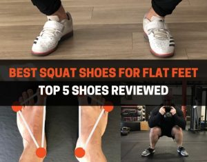 BEST SQUAT SHOES FOR FLAT FEET