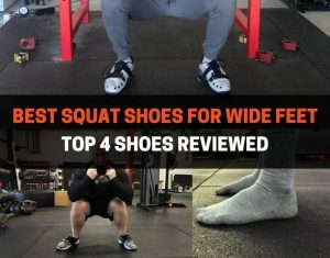 BEST SQUAT SHOES FOR WIDE FEET