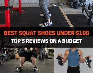 BEST SQUAT SHOES UNDER 100
