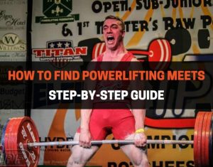 HOW TO FIND POWERLIFTING MEETS