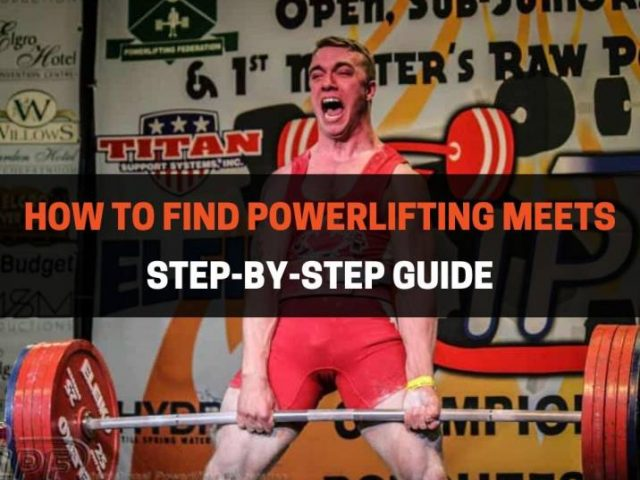 How To Find Powerlifting Meets (Step-By-Step Guide)