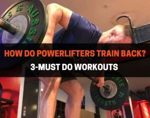 POWERLIFTING BACK WORKOUTS