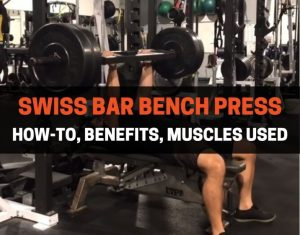 SWISS BAR BENCH PRESS
