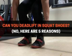 Deadlift In Squat Shoes