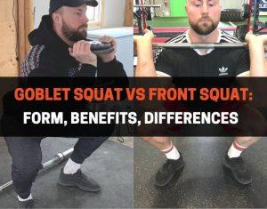 Goblet Squat vs Front Squat