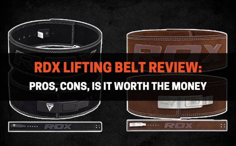 Pros and Cons of RDX Lifting Belt, The Review and Is It Worth The Money