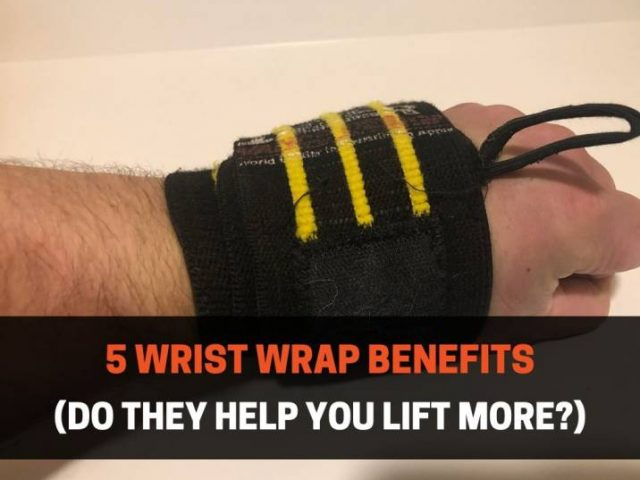 5 Wrist Wrap Benefits (Do They Help You Lift More?)
