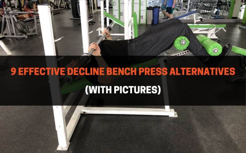 9 best decline bench press alternatives