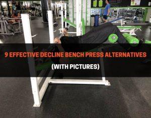9 Effective Decline Bench Press Alternatives
