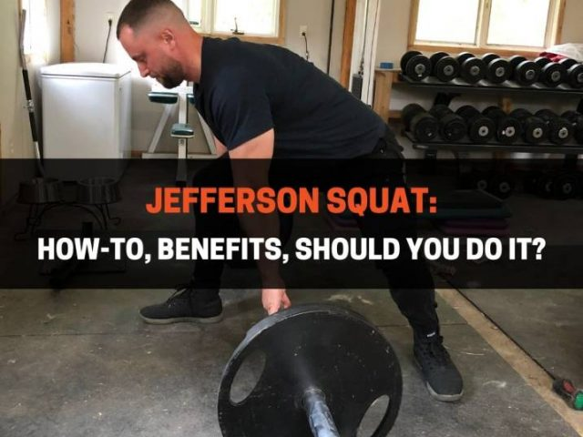 Jefferson Squat: How-To, Benefits, Should You Do It?