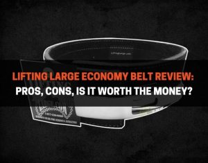 Lifting Large Economy Belt Review