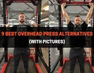 9 Best Overhead Press Alternatives