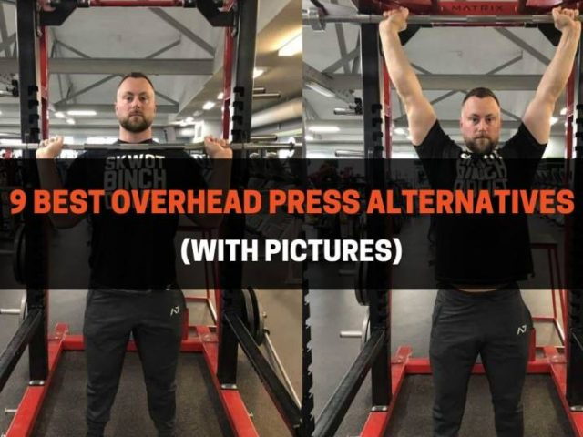 9 Best Overhead Press Alternatives (With Pictures)