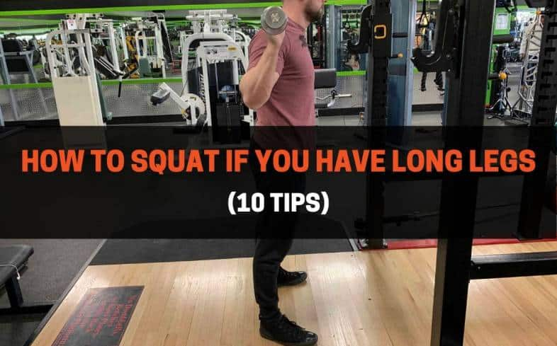 top 10 tips for squatting with long legs