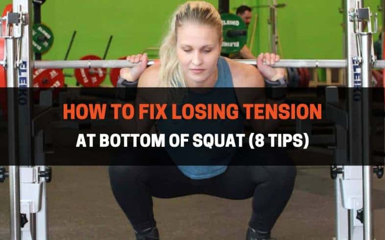 How to Fix Losing Tension At Bottom of Squat
