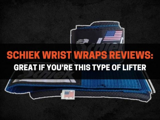 Schiek Wrist Wraps Reviews: Great If You're This Type of Lifter